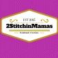2 Stitchin Mamas
