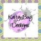 Kaity Bug Designs